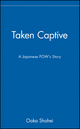 Taken Captive: A Japanese POW's Story (0471142859) cover image