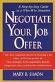 Negotiate Your Job Offer: A Step-by-Step Guide to a Win-Win Situation (0471171859) cover image