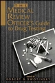 The Medical Review Officer's Guide to Drug Testing (0471284459) cover image