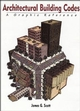 Architectural Building Codes: A Graphic Reference (0471286559) cover image