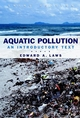 Aquatic Pollution: An Introductory Text, 3rd Edition (0471348759) cover image