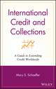 International Credit and Collections: A Guide to Extending Credit Worldwide (0471406759) cover image