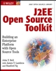 J2EE Open Source Toolkit: Building an Enterprise Platform with Open Source Tools (Java Open Source Library) (0471444359) cover image