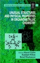 Unusual Structures and Physical Properties in Organometallic Chemistry (0471496359) cover image