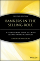 Bankers in the Selling Role: A Consultative Guide to Cross-Selling Financial Services, 2nd Edition (0471572659) cover image