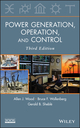 Power Generation, Operation and Control, 3rd Edition (0471790559) cover image