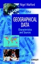 Geographical Data: Characteristics and Sources (0471970859) cover image
