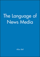 The Language of News Media (0631164359) cover image