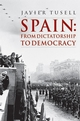 Spain: From Dictatorship to Democracy (0631206159) cover image