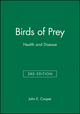 Birds of Prey: Health and Disease, 3rd Edition (0632051159) cover image