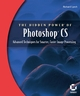 The Hidden Power of Photoshop CS: Advanced Techniques for Smarter, Faster Image Processing (0782142559) cover image