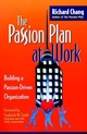 The Passion Plan at Work: Building a Passion-Driven Organization  (0787952559) cover image