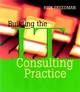 Building the IT Consulting Practice (0787955159) cover image
