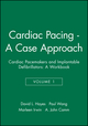 Cardiac Pacing - A Case Approach: Cardiac Pacemakers and Implantable Defibrillators: A Workbook, Volume 1 (0879936959) cover image