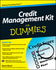 Credit Management Kit For Dummies (1118013859) cover image