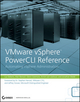 VMware vSphere PowerCLI Reference: Automating vSphere Administration (1118084659) cover image