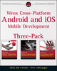 Wrox Cross Platform Android and iOS Mobile Development Three-Pack (1118381459) cover image