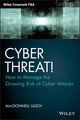 Cyber Threat!: How to Manage the Growing Risk of Cyber Attacks (1118836359) cover image