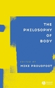 The Philosophy of Body (1405108959) cover image