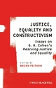 Justice, Equality and Constructivism: Essays on G. A. Cohen's Rescuing Justice and Equality (1405191759) cover image