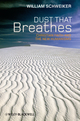 Dust that Breathes: Christian Faith and the New Humanisms (1444335359) cover image