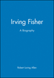 Irving Fisher: A Biography (1557863059) cover image