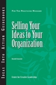 Selling Your Ideas to Your Organization (1604910259) cover image