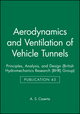 Aerodynamics and Ventilation of Vehicle Tunnels: Principles, Analysis, and Design (1860582559) cover image