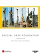 Special Deep Foundation: Compendium Methods and Equipment, Volume I: Piling and Drilling Rigs (LRB Series) (3433029059) cover image