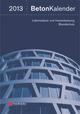 Beton-Kalender 2013: Lebensdauer und Instandsetzung-Behalter (3433605459) cover image