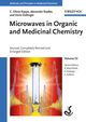 Microwaves in Organic and Medicinal Chemistry, 2nd, Completely Revised and Enlarged Edition (3527331859) cover image