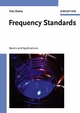 Frequency Standards: Basics and Applications (3527605959) cover image
