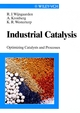 Industrial Catalysis: Optimizing Catalysts and Processes (3527611959) cover image
