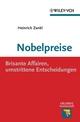 Nobelpreise: Brisante Affairen, umstrittene Entscheidungen (3527641459) cover image