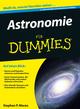 Astronomie für Dummies, 4., überarbeitete und aktualisierte Auflage (3527687459) cover image
