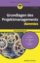 Grundlagen des Projektmanagements für Dummies Das Pocketbuch, 2. Auflage (3527811559) cover image