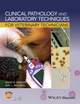 Clinical Pathology and Laboratory Techniques for Veterinary Technicians (EHEP003459) cover image