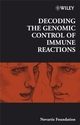 Decoding the Genomic Control of Immune Reactions: Novartis Foundation Symposium, Number 281 (047002755X) cover image