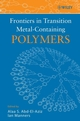 Frontiers in Transition Metal-Containing Polymers (047008605X) cover image