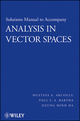 Solutions Manual to accompany Analysis in Vector Spaces (047014825X) cover image
