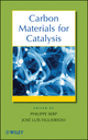Carbon Materials for Catalysis (047017885X) cover image