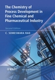 The Chemistry of Process Development in Fine Chemical and Pharmaceutical Industry, 2nd Edition (047031995X) cover image