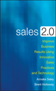 Sales 2.0: Improve Business Results Using Innovative Sales Practices and Technology (047037375X) cover image
