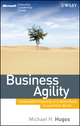 Business Agility: Sustainable Prosperity in a Relentlessly Competitive World (047041345X) cover image