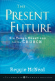 The Present Future: Six Tough Questions for the Church (047045315X) cover image