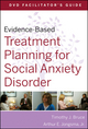 Evidence-Based Treatment Planning for Social Anxiety Facilitator's Guide (047054855X) cover image