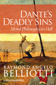 Dante's Deadly Sins: Moral Philosophy In Hell (047067105X) cover image