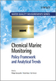 Chemical Marine Monitoring: Policy Framework and Analytical Trends (047074765X) cover image
