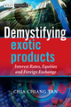 Demystifying Exotic Products: Interest Rates, Equities and Foreign Exchange  (047074815X) cover image