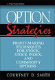 Option Strategies: Profit-Making Techniques for Stock, Stock Index, and Commodity Options, 2nd Edition (047111555X) cover image